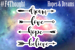Hopes and drea,s